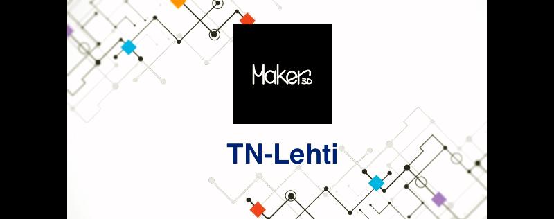 TN-Lehti ja Maker3D – artikkeli 3D-tulostuksesta Suomessa