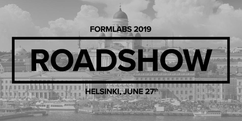 Formlabs Roadshow 2019 – Form 3 julkistustilaisuus 27.6 Helsingissä